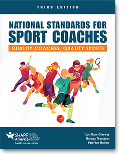 National Standard for Sport Coaches: Quality Coaches, Quality Sports, Third Edition